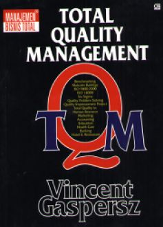sejarah quality management Total quality management (manajemen mutu terpadu) - free download as word doc (doc), pdf file (pdf), text file (txt) or read online for free scribd is the world's largest social reading and publishing site sejarah perkembangan total quality management.