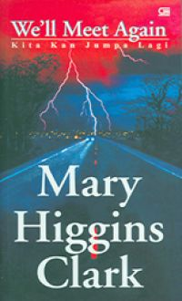 mary higgins clark well meet again essay Reading guide for we'll meet again by mary higgins clark - discussion guide for book clubs.